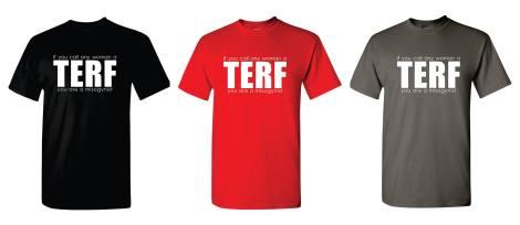 TERF shirts